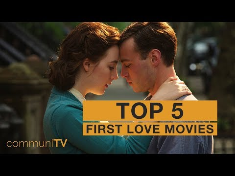 TOP 5: First Love Movies [modern]