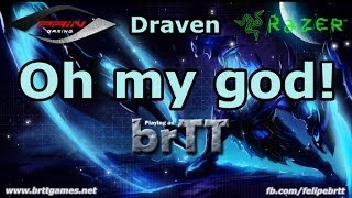 Draven by brTT - Oh my God!