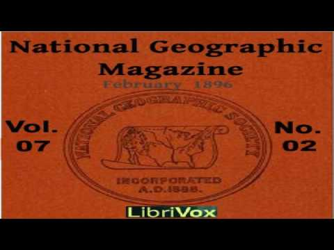 National Geographic Magazine Vol. 07 - 02. February 1896 | Various | Travel & Geography | 1/2