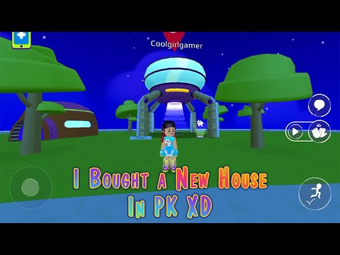 I Bought A New House In PK XD!!!