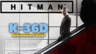 Hitman | K-36D Achievement Guide | Xbox One