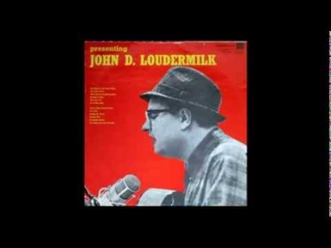 John D. Loudermilk - THEN YOU CAN TELL ME GOODBYE