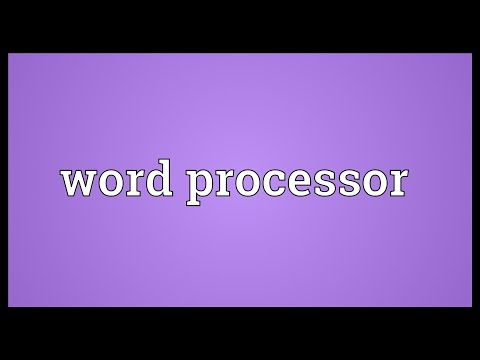 Word processor Meaning