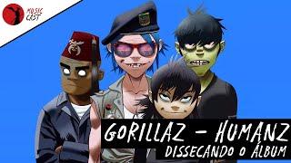 Conversa Paralela: Gorillaz: Humanz - Dissecando o Álbum