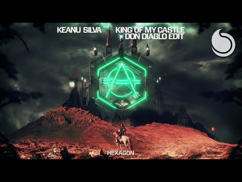 Keanu Silva, Don Diablo - King Of My Castle (Don Diablo Edit) [Official Audio]