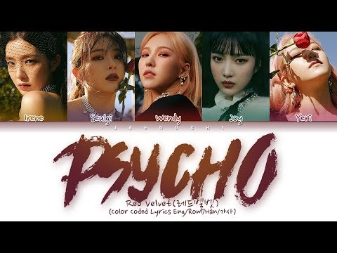 Red Velvet 레드벨벳 - PSYCHO Color Coded  EngRomHan가사