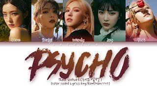 Red Velvet  레드벨벳  - Psycho  Color Coded Lyrics Eng/rom/han/가사
