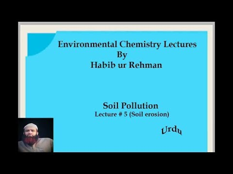 Quetta tv environmental chemistry lectures soil pollution for Soil erosion in hindi