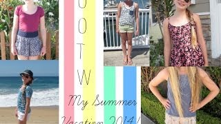 OOTW: My Summer Vacation 2014! | Avrey Elle Thumbnail