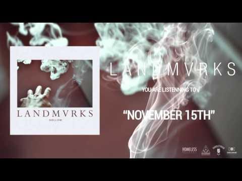 LANDMVRKS - November 15th