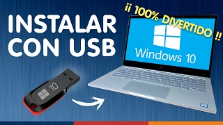 INSTALAR WINDOWS 10 DESDE USB ¿Sin dormirse?