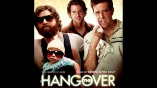 The Hangover Soundtrack - Christophe Beck - Car Back