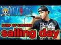 【ワンピース】BUMP OF CHICKEN『sailing day』Cover by JOHN【ONE PIECE 映画 デッドエンドの冒険 主題歌 歌ってみた】