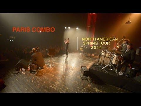 PARIS COMBO - NORTH AMERICAN TOUR '14