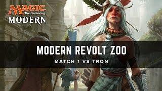 [MTG] Modern Revolt Zoo Match 1 VS Tron