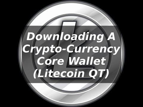 Downloading The Core - Qt Wallet (Litecoin)