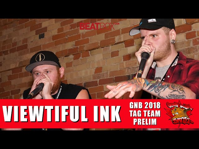 Viewtiful Ink | GNB 2018 | Tag Team - Prelim