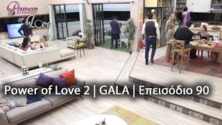 Power of Love I GALA I Επεισόδιο 90