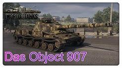 Das Object 907 [Vorstellung - World of Tanks - Gameplay]