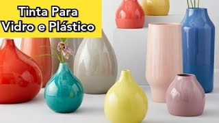 Tinta Caseira para Vidro e Plástico