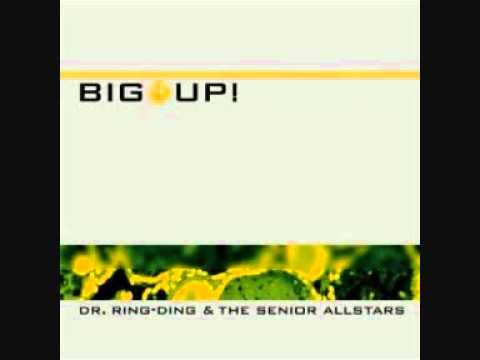 Dr Ring Ding & The Senior Allstars - Changed