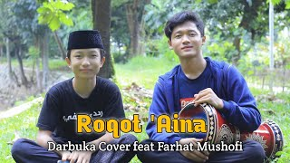 Roqot 'aina ft @Farhat Mushofi darbuka cover