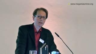 Fabian Scheidler: Risse in der Megamaschine und Wege zu einer neuen Friedensordnung