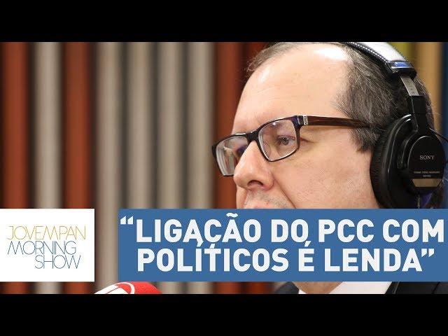 """Ligação do PCC com políticos é """"lenda"""", segundo procurador de Justiça Marcio Sergio Christino"""