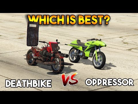 GTA 5 ONLINE : DEATHBIKE vs OPPRESSOR (WHICH IS BEST?)