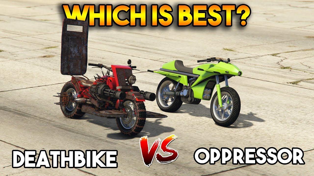 GTA 5 ONLINE : DEATHBIKE vs OPPRESSOR (WHICH IS BEST?)