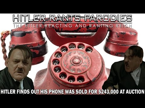 Hitler finds out his phone was sold for $243,000 at auction