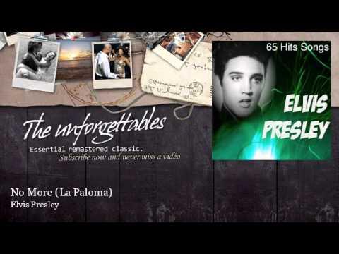 Elvis Presley - No More - La Paloma - feat. The Jordanaires
