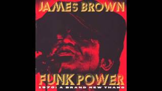 James Brown - Give It Up Or Turnit A Loose (Funk Power 1970: A Brand New Thang)