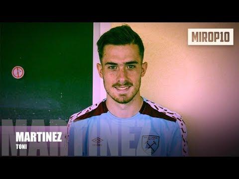 TONI MARTÍNEZ  ✭ WEST HAM ✭ THE YOUNG HAMMER ✭ Skills & Goals ✭ 2017 ✭