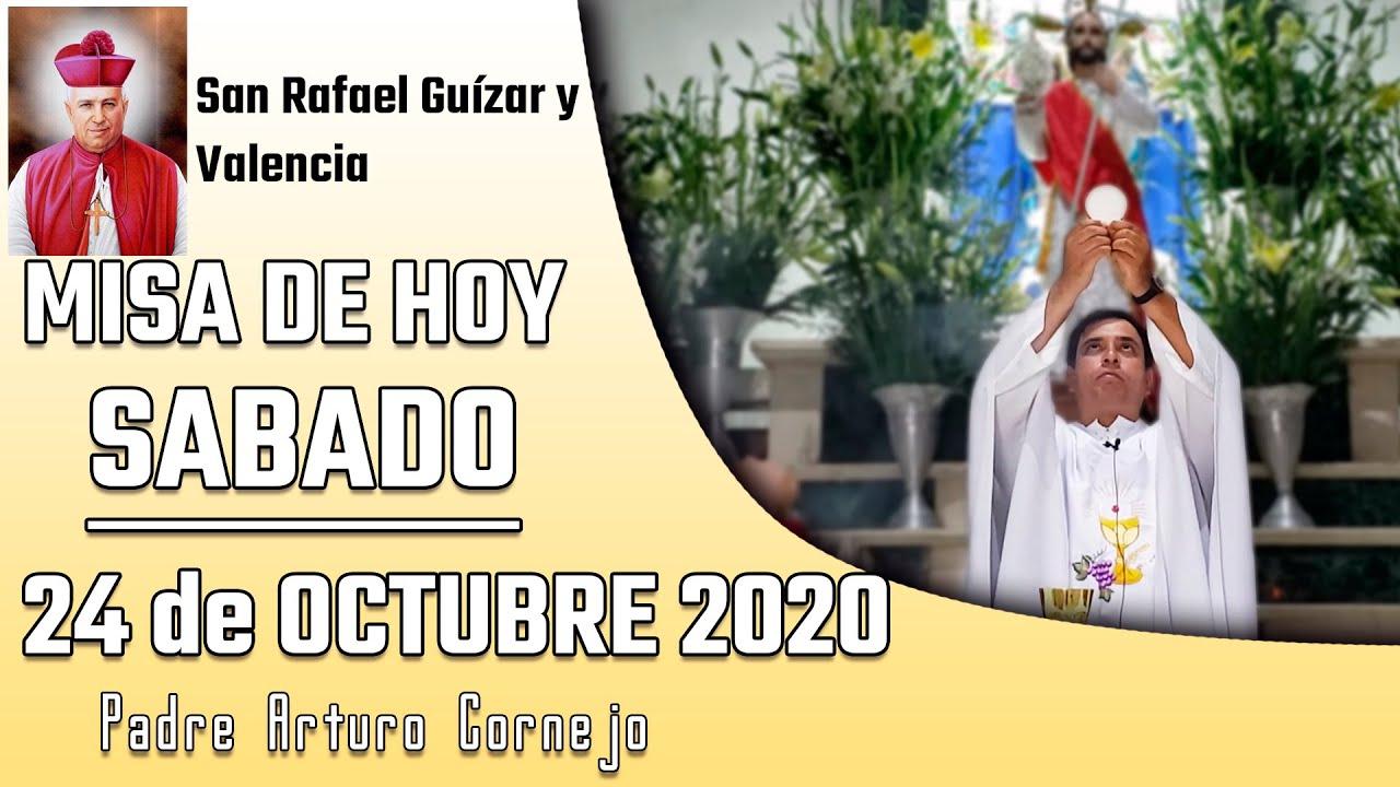 ✅ MISA DE HOY sábado 24 de octubre 2020 - Padre Arturo Cornejo