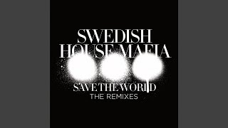 Save The World (AN21 & Max Vangeli Remix)