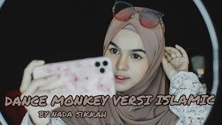 Download DANCE MONKEY VERSI ISLAMIC ( MOVE ON BY NADA SIKKAH)
