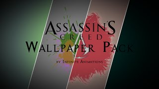 Assassins Creed Wallpaper Pack ♦  [ia]
