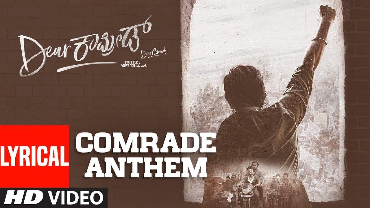 Comrade Anthem Lyrical - Dear Comrade Kannada | Vijay Deverakonda | Rashmika | Bharat Kamma