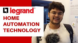 Smart Home and Home Automation by @Legrand India