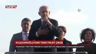 Kılıçdaroğlu'ndan tank palet çıkışı