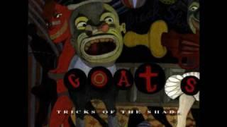 The Goats - 22 Ahh D Yaaa