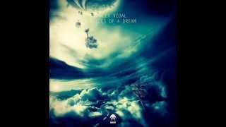 Alex Vidal - Pieces Of A Dream (Original Mix)
