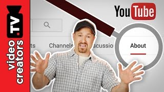 "How To Write your YouTube ""About"" Page for More Subscribers"