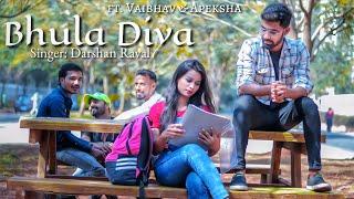 Bhula Diya | Darshan Raval | ft. Vaibhav & Apeksha | Love Story