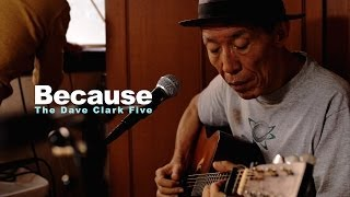 金森幸介 Kanamori Kosuke - Because