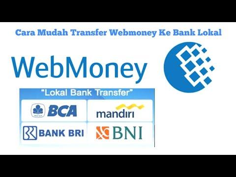 CARA MENCAIRKAN WEBMONEY KE REKENING BANK