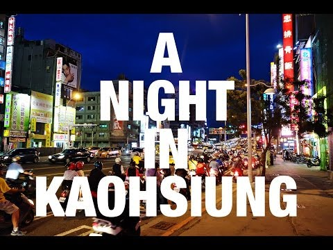 A Night In Kaohsiung