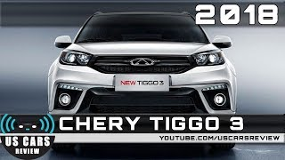 2018 CHERY TIGGO 3 Review