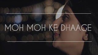 """Moh Moh Ke Dhaage""- Monali Thakur- COVER (Rittika, Antareep)"
